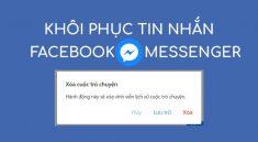 khoi-phuc-tin-nhan-messenger-da-xoa-1